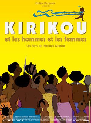 Мультфільм «Кирику и мужчины и женщины» (2012)