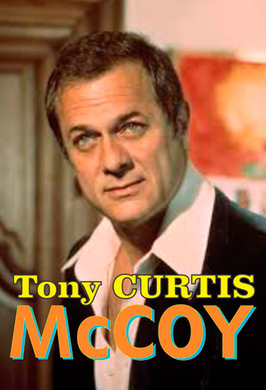 Сериал «Маккой» (1975 – 1976)