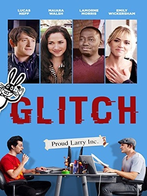 Фильм «Glitch» (2015)