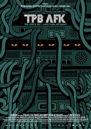 Фильм «Пиратская бухта: В удалении от клавиатуры» (2013)