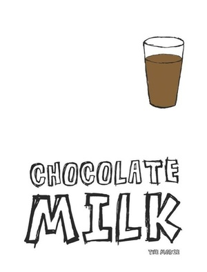 Фильм «Chocolate Milk» (2013)