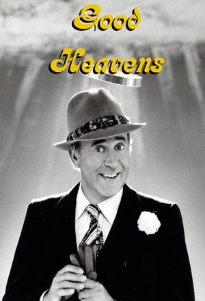 Сериал «Добрые небеса» (1976)