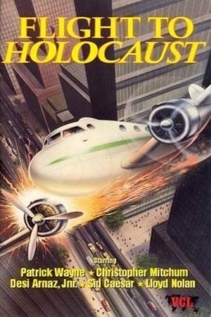 Фільм «Flight to Holocaust» (1977)