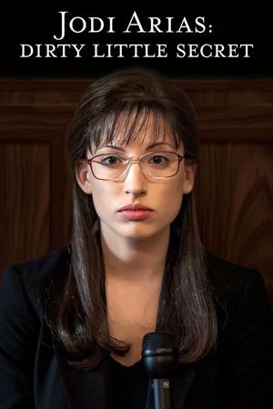 Фильм «Грязный маленький секрет: История Джоди Ариас» (2013)