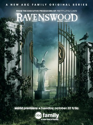 Серіал «Рейвенсвуд» (2013 – 2014)