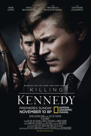 Фильм «Убийство Кеннеди» (2013)