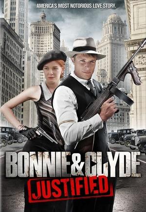 Фільм «Бонни и Клайд: Оправданные» (2013)