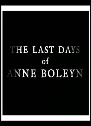 Фільм «Последние дни Анны Болейн» (2013)