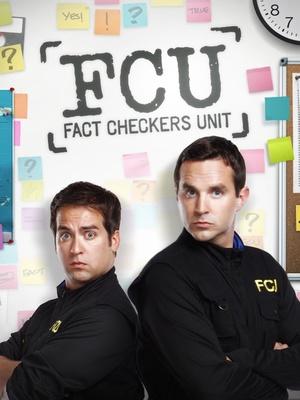 Сериал «FCU: Fact Checkers Unit» (2010 – 2012)