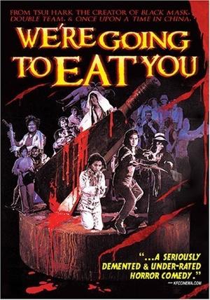Фільм «Мы собираемся съесть вас» (1980)