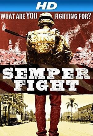 Фильм «Semper Fight» (2014)