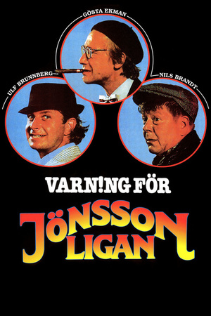 Фільм «Осторожно, банда Йёнссона!» (1981)