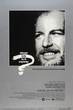 Фильм «Чья это жизнь в конце концов?» (1981)