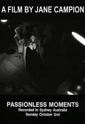 Фільм «Бесстрастные моменты» (1985)