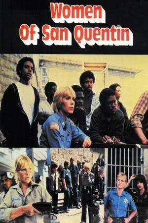 Фільм «Women of San Quentin» (1983)