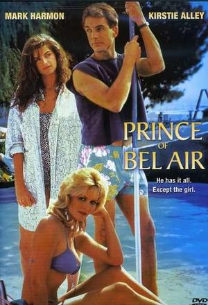 Фильм «Prince of Bel Air» (1986)