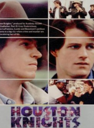 Серіал «Хьюстонские рыцари» (1987 – 1988)