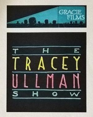 Серіал «Шоу Трейсі Ульман» (1987 – 1990)