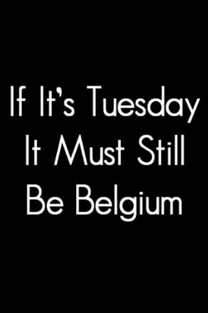 Фільм «Если сегодня вторник, это все еще должна быть Бельгия» (1987)