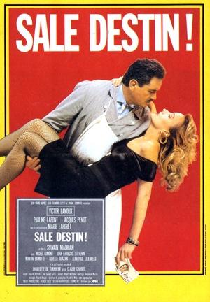 Фильм «Отвратительная судьба» (1987)