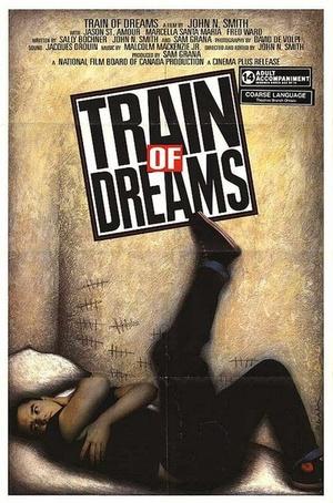 Фильм «Train of Dreams» (1987)