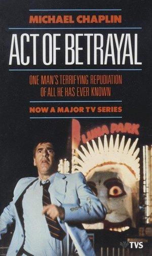 Фильм «Акт предательства» (1988)