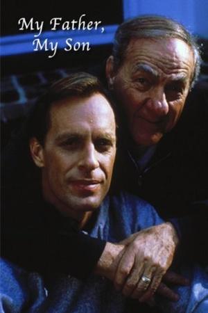 Фільм «Мой отец, мой сын» (1988)