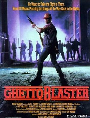 Фільм «Ghetto Blaster» (1989)