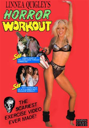Фільм «Linnea Quigley's Horror Workout» (1990)