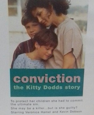 Фільм «The Conviction of Kitty Dodds» (1993)