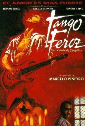 Фільм «Дикое Танго: Легенда о Тангито» (1993)