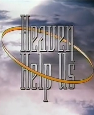 Серіал «И да помогут нам небеса» (1994)