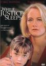 Фільм «Когда правосудие спит» (1994)