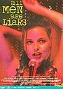 Фільм «Все мужчины – лжецы» (1995)