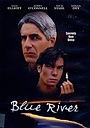 Фильм «Голубая река» (1995)