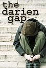 Фильм «The Darien Gap» (1996)