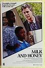 Фильм «Milk and Honey» (1988)