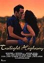 Фильм «Twilight Highway» (1995)