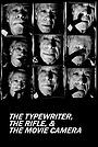Фільм «Пишущая машинка, винтовка и кинокамера» (1996)