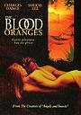 Фильм «Кровавые апельсины» (1997)