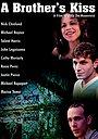 Фільм «Братский поцелуй» (1997)