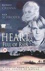 Фильм «Сердце полное дождя» (1997)