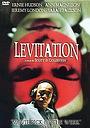 Фільм «Левитация» (1997)