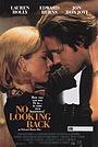 Фільм «Не оглядываясь назад» (1998)