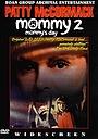 Фильм «Mommy's Day» (1997)