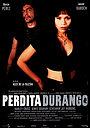 Фільм «Пердіта Дуранго» (1997)