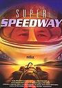 Фильм «Super Speedway» (2000)