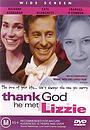 Фильм «Слава Богу, он встретил Лиззи» (1997)