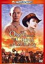 Фільм «Одного разу в Китаї та Америці» (1997)