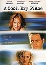 Фильм «Прохладное сухое место» (1998)